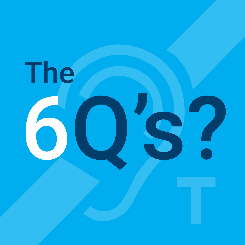 The 6 Q's
